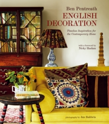English Decoration : Timeless Inspiration for the Contemporary Home, Hardback Book