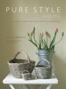 Pure Style: Home : Accessible new ideas for every room in your home, Paperback