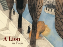 A Lion in Paris, Hardback Book