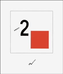 About Two Squares : A Suprematist Tale of Two Squares in Six Constructions, Hardback