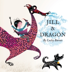 Jill and Dragon, Hardback