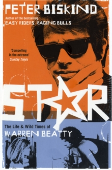 Star : The Life and Wild Times of Warren Beatty, Paperback