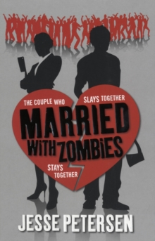 Married with Zombies, Paperback