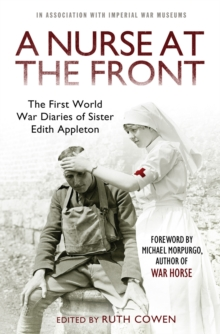 A Nurse at the Front : The First World War Diaries of Sister Edith Appleton, Paperback