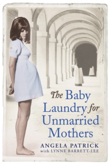 The Baby Laundry for Unmarried Mothers, Paperback