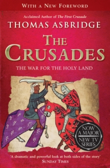 The Crusades : The War for the Holy Land, Paperback