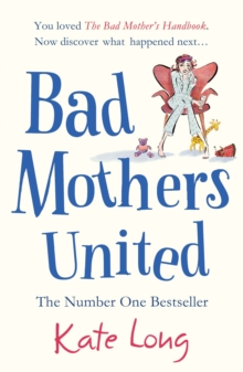 Bad Mothers United, Paperback Book