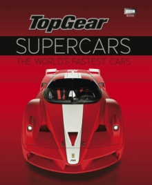 """Top Gear"" Supercars : The World's Fastest Cars, Hardback"
