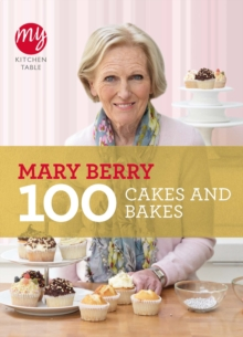 My Kitchen Table: 100 Cakes and Bakes, Paperback