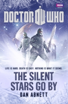 Doctor Who: The Silent Stars Go by, Hardback