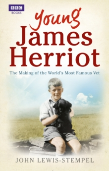 Young James Herriot : The Making of the World's Most Famous Vet, Paperback