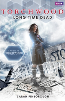 Torchwood: Long Time Dead, Paperback