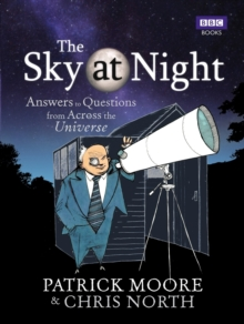 The Sky at Night : Answers to Questions from Across the Universe, Hardback
