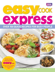 Easy Cook: Express : Over 100 Quick Recipes for Busy People, Paperback Book