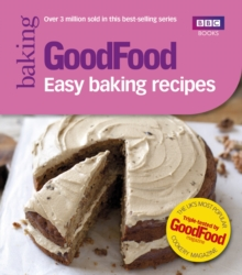 Good Food: Easy Baking Recipes, Paperback