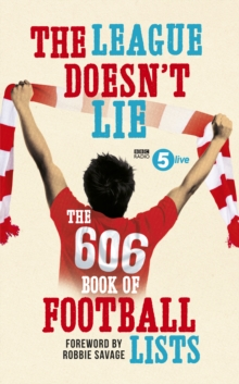 The League Doesn't Lie : The 606 Book of Football Lists, Paperback