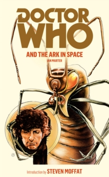 Doctor Who and the Ark in Space, Paperback Book