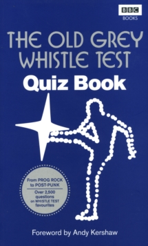 The Old Grey Whistle Test Quiz Book, Paperback