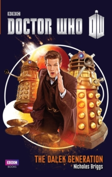 Doctor Who: The Dalek Generation, Hardback
