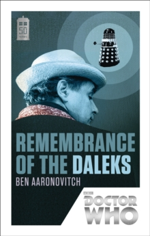 Doctor Who: Remembrance of the Daleks : 50th Anniversary Edition, Paperback