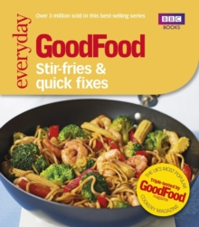 Good Food: Stir-fries and Quick Fixes, Paperback