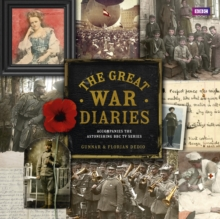 The Great War Diaries : Breathtaking Colour Photographs from a World Torn Apart, Hardback Book