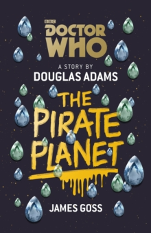 Doctor Who: The Pirate Planet, Hardback