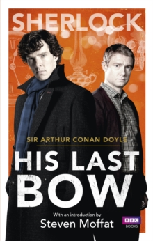 Sherlock: His Last Bow, Paperback Book