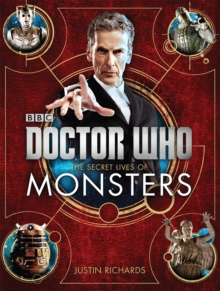 Doctor Who: the Secret Lives of Monsters, Hardback