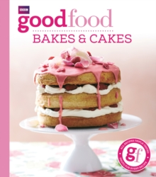 Good Food: Bakes & Cakes, Paperback