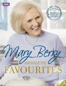 Mary Berry's Absolute Favourites, Hardback