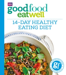 Good Food Eat Well: 14-Day Healthy Eating Diet, Paperback