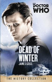 Doctor Who: Dead of Winter : The History Collection, Paperback