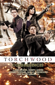 Torchwood: Consequences, Paperback Book