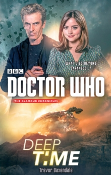 Doctor Who: Deep Time, Hardback Book