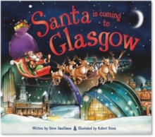 Santa is Coming to Glasgow, Hardback