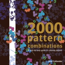 2000 Pattern Combinations : For Graphic, Textile and Craft Designers, Paperback