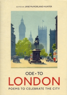Ode to London : Collection of Poems to Celebrate the City, Hardback Book