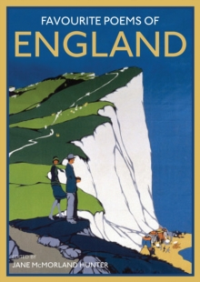 Favourite Poems of England : A Collection to Celebrate This Green and Pleasant Land, Hardback