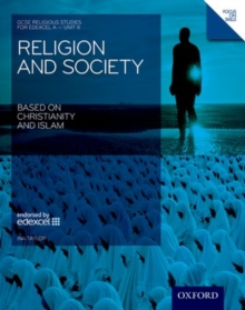 GCSE Religious Studies: Religion & Society Based on Christianity & Islam Edexcel A Unit 8 Student Book : Unit 8, Paperback