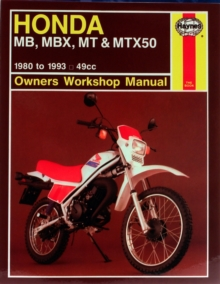Honda MB, MBX, MT and MTX50 Owner's Workshop Manual, Paperback