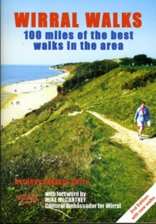 Wirral Walks : 100 Miles of the Best Walks in the Area, Paperback Book
