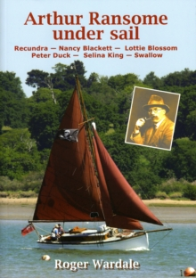 Arthur Ransome Under Sail, Paperback Book