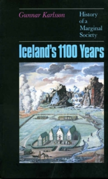 Iceland's 1100 Years : The History of a Marginal Society, Paperback