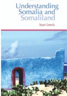 Understanding Somalia and Somaliland : Culture, History and Society, Paperback