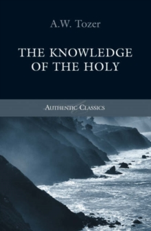 The Knowledge of the Holy, Paperback