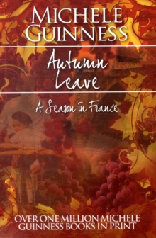 Autumn Leave : A Season in France, Paperback