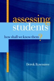Assessing Students : How Shall We Know Them?, Paperback