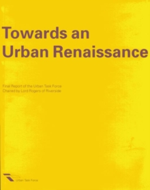 Towards an Urban Renaissance : Mission Statement, Paperback