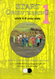 Start Orienteering : 6-8 Year Olds Bk. 1, Paperback Book